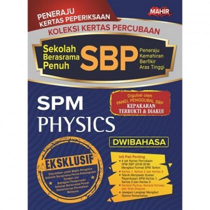 Koleksi Kertas Percubaan SBP SPM PHYSICS (Dwibahasa)